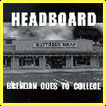 brendan goes to college cd by headboard