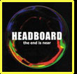 the end is near CD by headboard