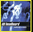 nothing is static CD by headboard